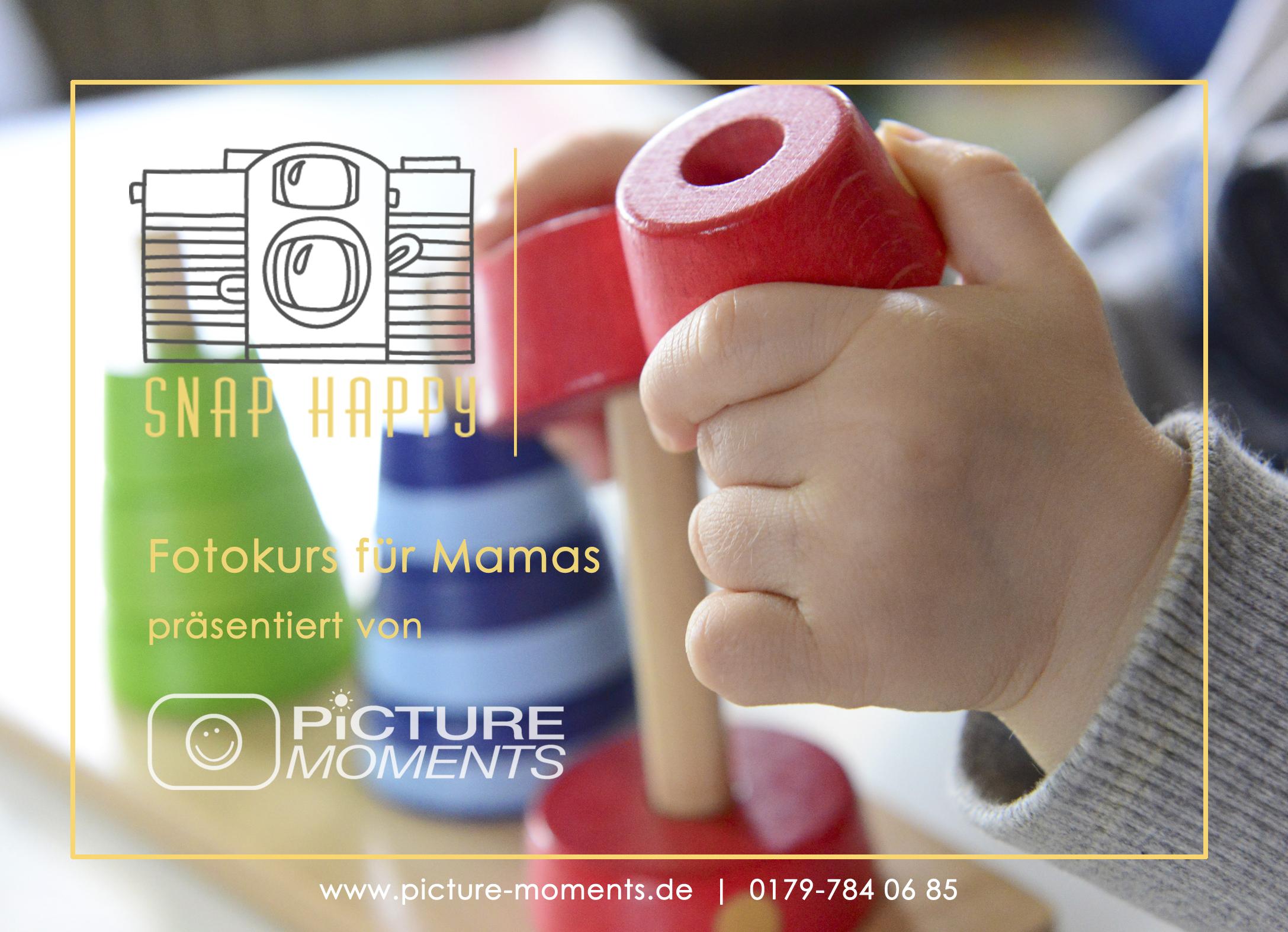 Fotokurs für Mamas, Snap Happy, Fotokurs für Einsteiger